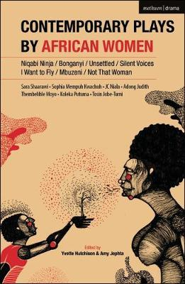 Contemporary Plays by African Women by Sophia Kwachuh Mempuh