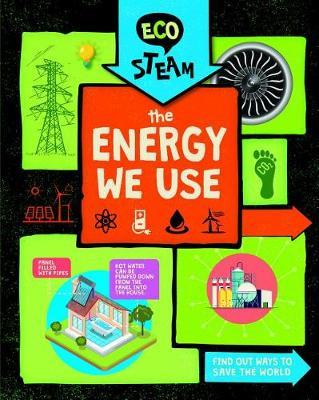 The Energy We Use by Georgia Amson-Bradshaw