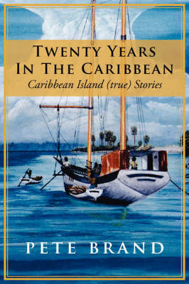 Twenty Years In The Caribbean by Pete Brand image