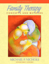 Family Therapy: Concepts and Methods by Michael Nichols image