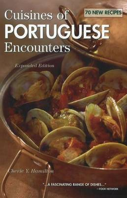 Cuisines of Portuguese Encounters by Cherie Y. Hamilton image