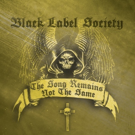 The Song Remains Not The Same by Black Label Society
