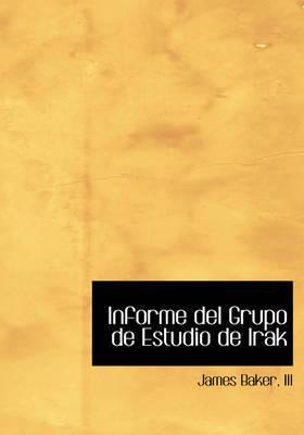 Informe del Grupo de Estudio de Irak by James Baker