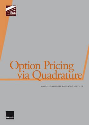 Option Pricing Via Quadrature by Marcello Minenna