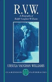 RVW: A Biography of Ralph Vaughan Williams by Ursula Vaughan Williams image