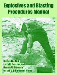 Explosives and Blasting Procedures Manual by Bureau Of Mines U S Bureau of Mines image