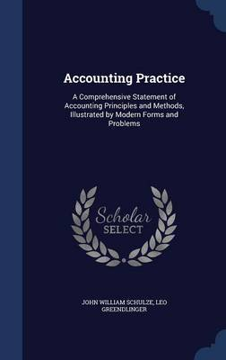 Accounting Practice by John William Schulze