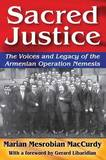 Sacred Justice: The Voices and Legacy of the Armenian Operation Nemesis by Marian Mesrobian MacCurdy