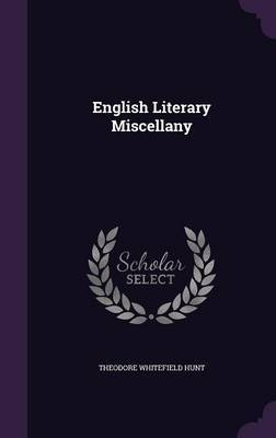 English Literary Miscellany by Theodore Whitefield Hunt image