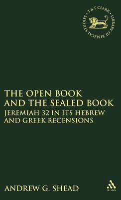 The Open Book and the Sealed Book by Andrew G Shead