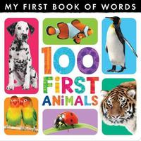My First Book of Words: 100 First Animals by Little Tiger Press