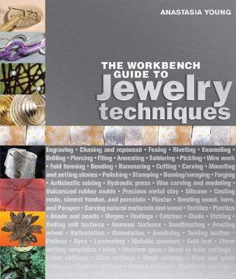 The Workbench Guide to Jewelry Techniques by Anastasia Young image