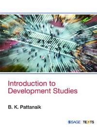 Introduction to Development Studies by B. K. Pattanaik
