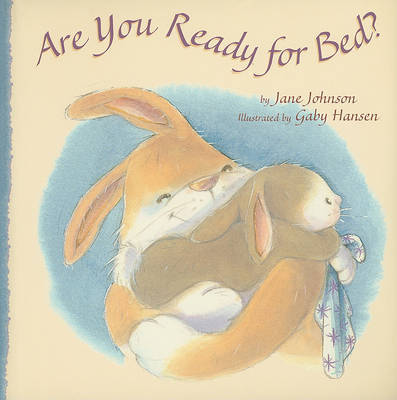 Are You Ready for Bed? by Jane Johnson image