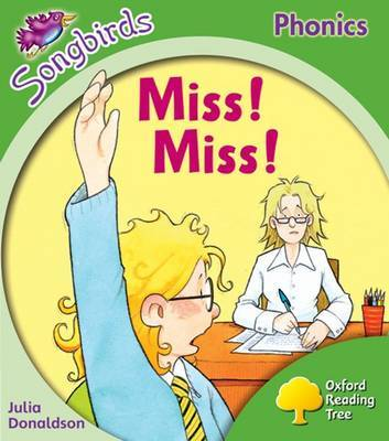 Oxford Reading Tree: Level 2: Songbirds: Miss! Miss! by Julia Donaldson image