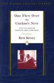 Critical Studies: One Flew over the Cuckoo's Nest by Ken Kesey