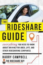 The Rideshare Guide by Harry Campbell