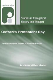 Oxford's Protestant Spy by Andrew Atherstone image