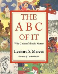 The ABC of It by Leonard Marcus