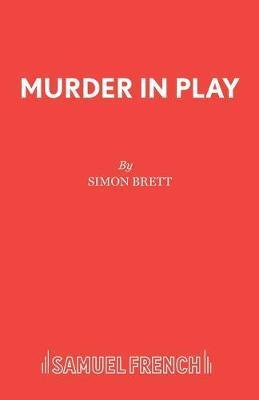 Murder in Play by Simon Brett