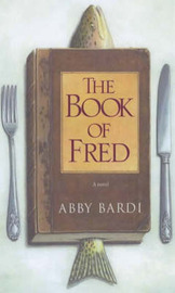 The Book of Fred by Abby Bardi image
