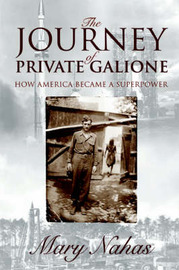 The Journey of Private Galione by Mary Nahas image