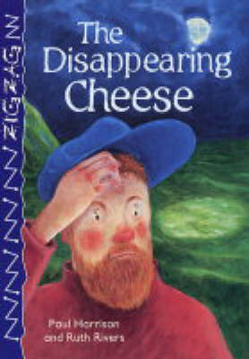 The Disappearing Cheese by Paul Harrison image