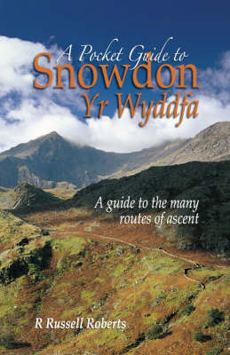 A Pocket Guide to Snowdon by Russell R. Roberts image
