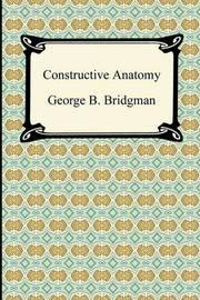 Constructive Anatomy by George B Bridgman