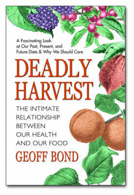 Deadly Harvest by Geoff Bond