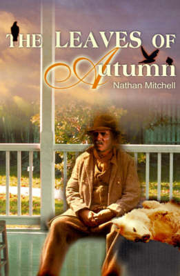 The Leaves of Autumn by Nathan S. Mitchell