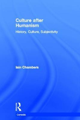 Culture after Humanism by Iain Chambers image
