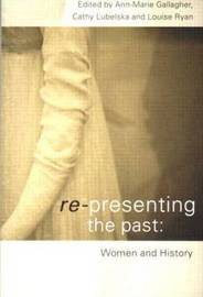 Re-presenting the Past by Ann-Marie Gallagher image