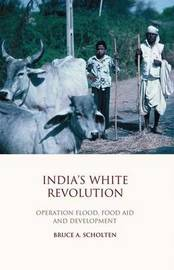 India's White Revolution by Bruce A. Scholten image