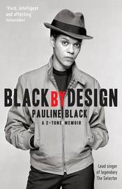 Black by Design by Pauline Black
