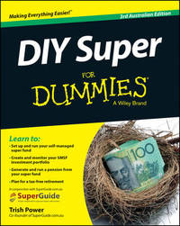 DIY Super For Dummies by Trish Power