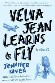 Velva Jean Learns to Fly by Jennifer Niven image