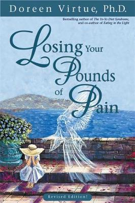Losing Your Pounds Of Pain by Doreen Virtue image