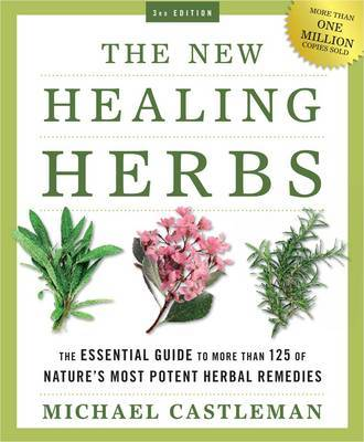 The New Healing Herbs by Michael Castleman image