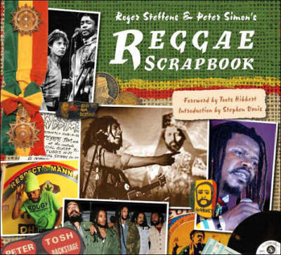 Reggae Scrapbook by Roger Steffens