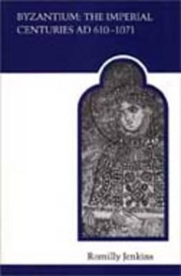 Byzantium by Romilly J.H. Jenkins