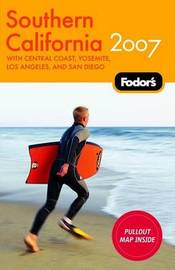 Fodor's Southern California: 2007 by Fodor Travel Publications image