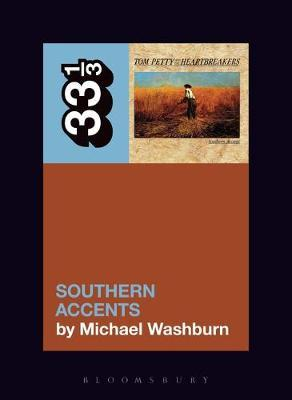 Tom Petty's Southern Accents by Michael Washburn image