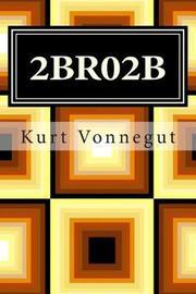 2br02b by Kurt Vonnegut image