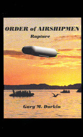 Order of Airshipmen by Gary M. Durkin