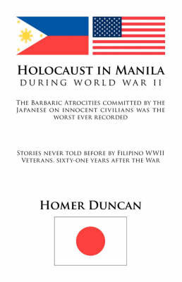 Holocaust in Manila by Homer Duncan