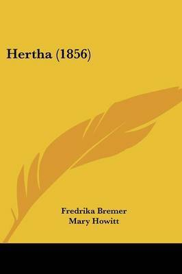Hertha (1856) by Fredrika Bremer
