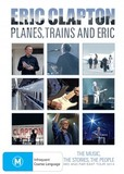 Eric Clapton - Planes, Trains and Eric DVD