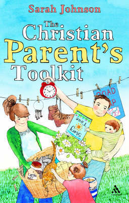 The Christian Parents Toolkit by Sarah Johnson image