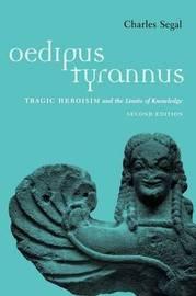 Oedipus Tyrannus by Charles Segal